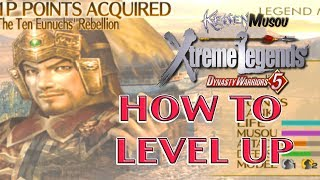 HOW to Level UP FAST in Dynasty Warriors 5 Xtreme Legends (Bodyguard Manual)