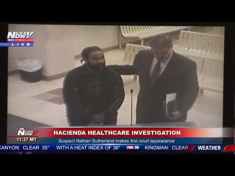 WATCH: Hacienda Healthcare Suspect Makes First Court Appearance