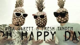 Alex Garett & Fresh Tandem - Happy Day (Summer mix)