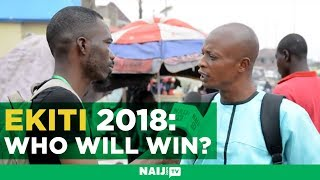 Ekiti 2018: Residents reveal who will win the governorship election| Naij.com TV