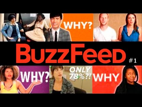 An Assortment Of Dumb BuzzFeed Videos