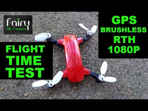 Fairy Air Camera FLIGHT TIME TEST Camera Quality Brushless GPS Drone Review