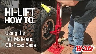 Hi-Lift How-To: Using a  Lift-Mate and Off-Road Base on the Trail