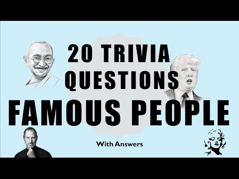 20 Trivia Questions (Famous People) No. 1