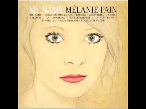 Mélanie Pain - If You Knew