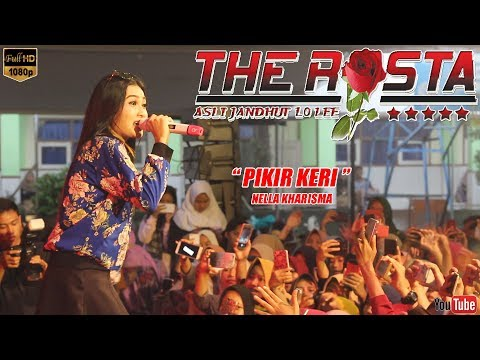 PIKIR KERI ~ NELLA KHARISMA ~ THE ROSTA LIVE SMAN 1 PARE 2018 [music Video]