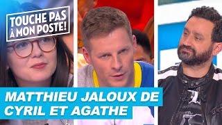 Matthieu Delormeau jaloux de Cyril Hanouna et Agathe Auproux