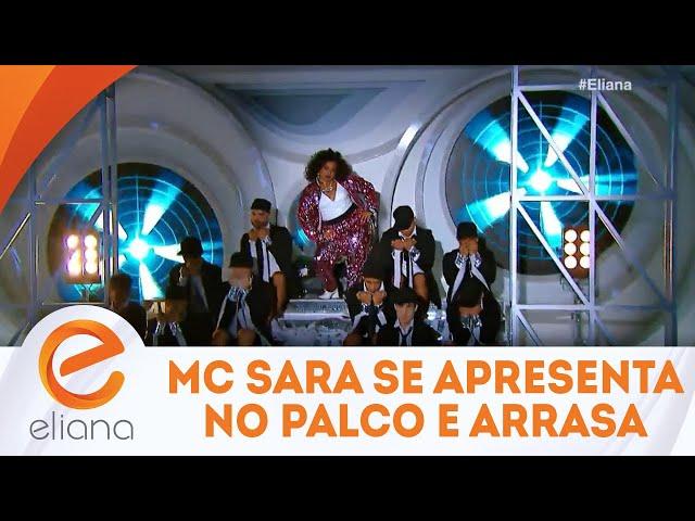 MC Sara se apresenta no palco e arrasa | Programa Eliana (18/11/18)