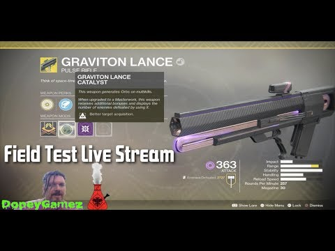 Destiny 2 : Graviton Lance with Catalyst active   Field Test
