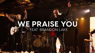 Matt Redman - We Praise You (Official Live Video)