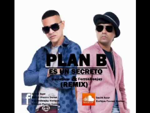 Plan B - Es Un Secreto by FastLanePro | Fast Lane Pro