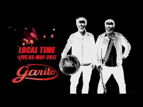 Local Time -  LIVE IN GARITO - 5 MAY 2017