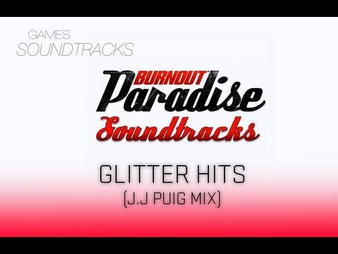 Burnout Paradise Soundtrack °22 Glitter Hits (J.J. Puig Mix)