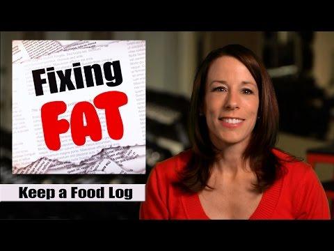 Fixing Fat Tip #4 Keep a Food Log