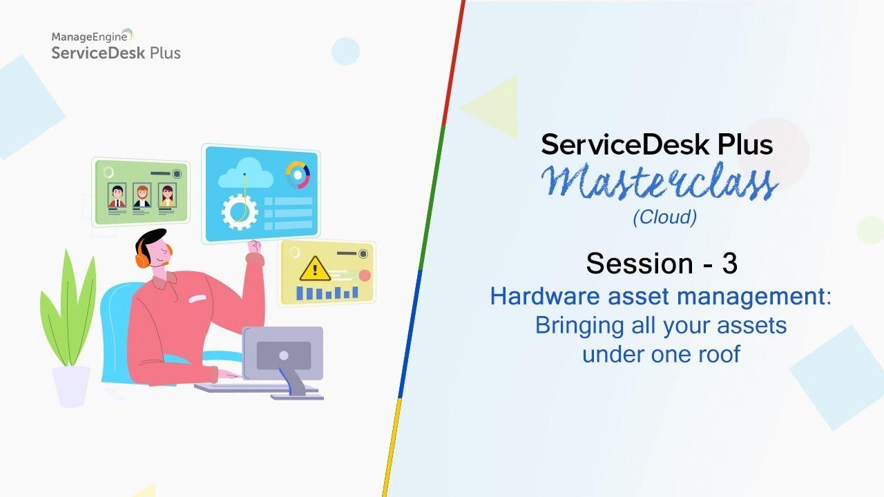 Service desk training   ServiceDesk Plus masterclass cloud