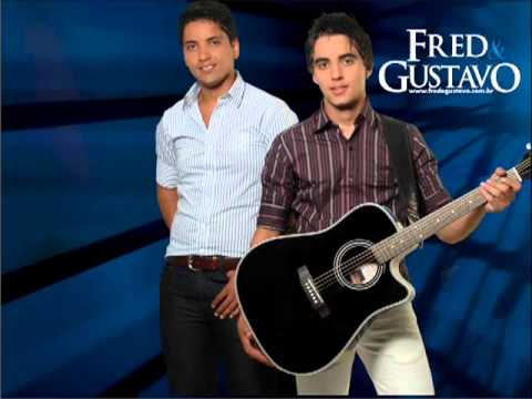 Fred e Gustavo - Pássaro Livre (Lançamento 2013)