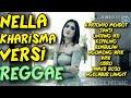 Lagu Nella Kharisma Versi Reggae Terbaru 2020  Album