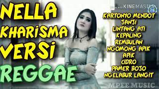 Lagu Nella kharisma Versi Reggae Terbaru 2020 Full Album