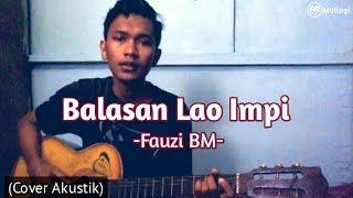 Balasan Lao Impi - Fauzi Bm Lagu Bima (Cover)