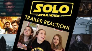 Solo: A Star Wars Story Trailer Reaction!!