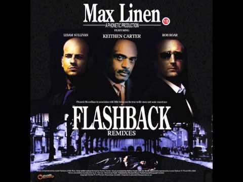 Max Linen Ft. Keithen Carter - Flashback (Pirupa Remix)