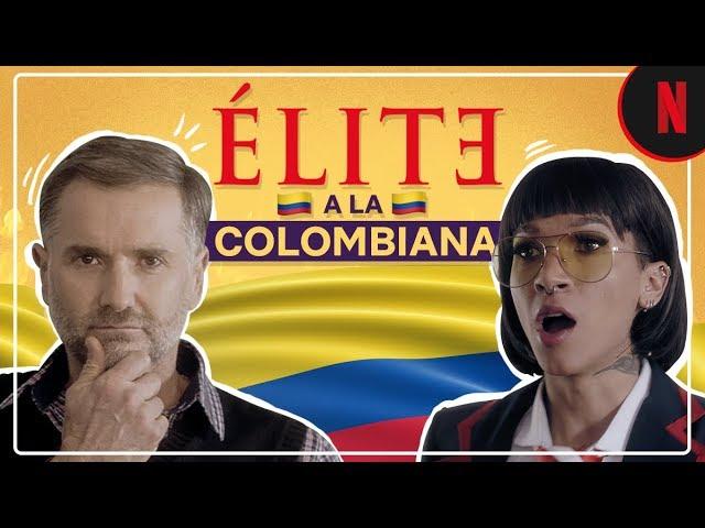 Élite a la colombiana con Farina, Juanpis González, las Cardachians | Élite