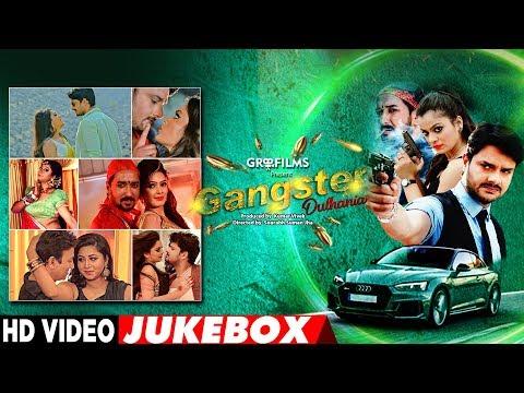 Gangster Dulhania | FULL BHOJPURI VIDEO SONGS JUKEBOX 2018 | Gaurav Jha, Nidhi Jha, Sanjay Pandey