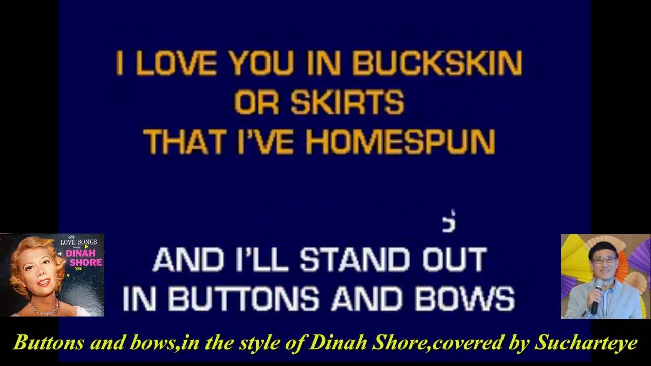 Buttons and bows,by Sucharteye,in the style of Dinah Shore