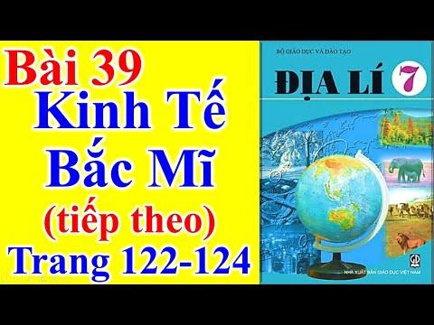 Địa Lý Lớp 7 Bài 39 – Kinh Tế Bắc Mĩ (tiếp theo) – Trang 122 - 124