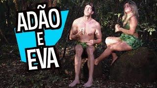 Adão e Eva - DESCONFINADOS