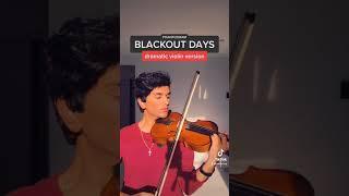 blackout days (dramatic violin version) #shorts
