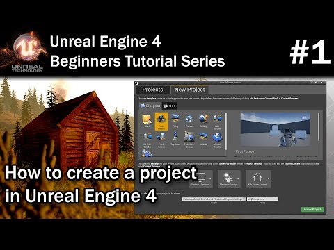 #1 How to Create a New Project | Unreal Engine 4 Tutorial for Beginners