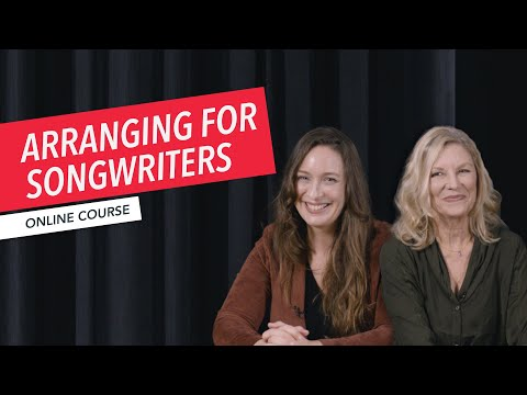 Arranging for Songwriters Overview | Music Production | Bonnie Hayes | Sarah Brindell | Berklee