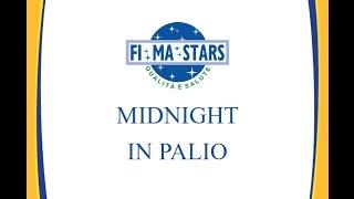 MIDNIGHT IN PALIO