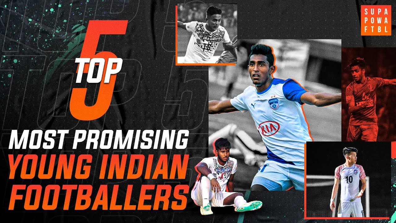 Top 5: Most Promising Young Indian Footballers