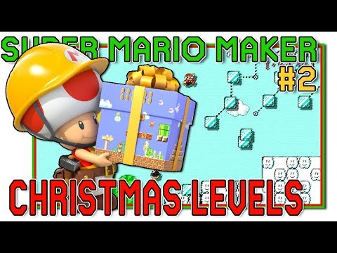 YOUR CHRISTMAS LEVELS! - Super Mario Maker - #2