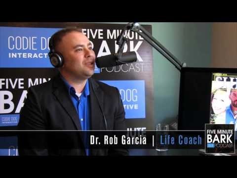 0093: Dr Rob Garcia FIVE Minute Bark Podcast