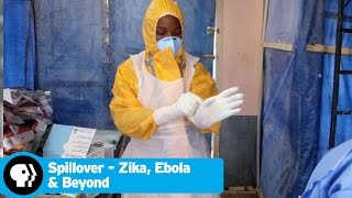 SPILLOVER - ZIKA, EBOLA & BEYOND | Healthcare Workers | PBS