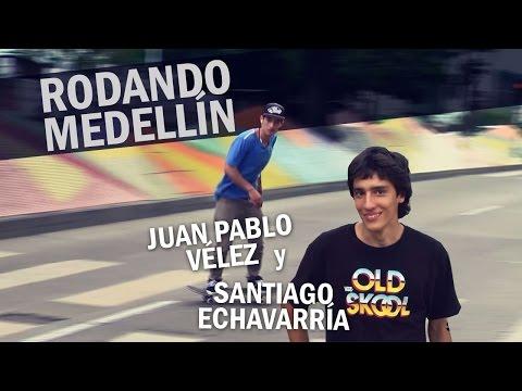 Juan Pablo Vélez y Santiago Echavarría rodando Medellin