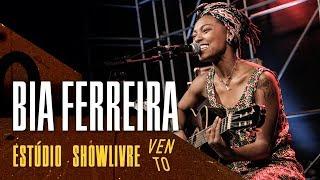 Bia Ferreira - Levante a Bandeira do Amor - Ao Vivo no Estúdio Showlivre por Vento Festival 2018
