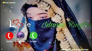Naat Sharif Ringtone  Islamic Ringtone 2021 Love Ringtone Download Link