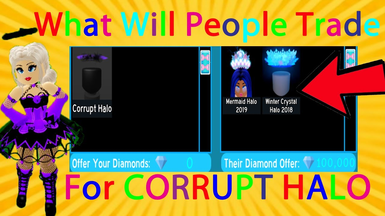 Corrupt Halo Royale High Roblox What People Trade For The Corrupt Halo Roblox Royale High Trading And Social Experiments Youtube