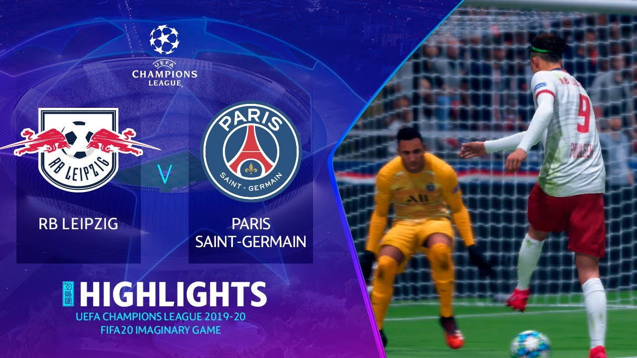 Ucl 2019 20 Rb Leipzig Vs Paris Saint Germain Fifa20 Pc Gameplay H L Youtube