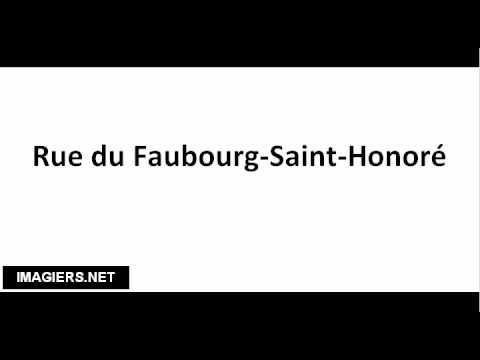 How to pronounce Rue du Faubourg Saint Honoré
