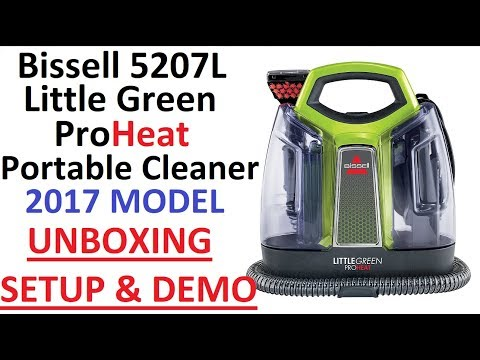 Unboxing, Setup, DEMO & Review : Bissell 5207L Little Green Proheat Portable Deep Cleaner 2017 Model