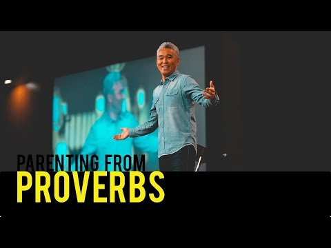 Parenting From Proverbs | John Kim