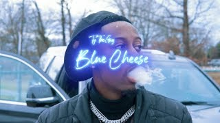 TyTheGuy - Blue Cheese (Official Music Video)