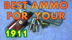 BEST AMMO FOR YOUR 1911