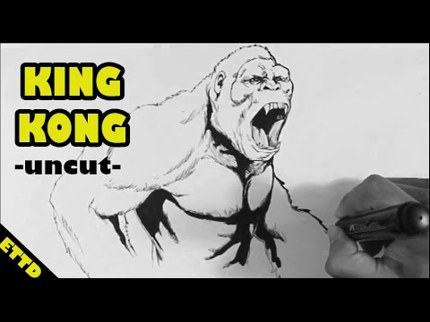 King Kong Drawing Uncut With Commentary Easy Things To Draw