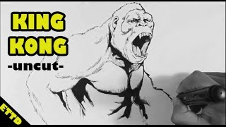 King Kong Drawing - Uncut (with commentary) -Easy Things to Draw
